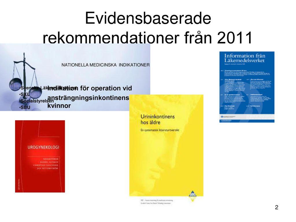 Evidensbaserade rekommendationer från 2011