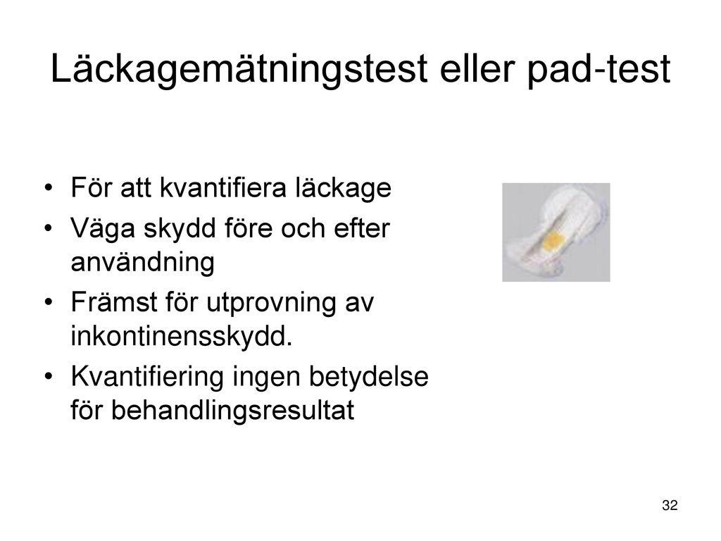 Läckagemätningstest eller pad-test