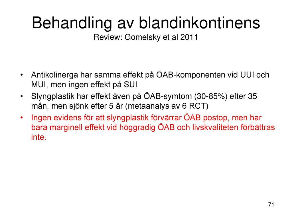 Behandling av blandinkontinens Review: Gomelsky et al 2011