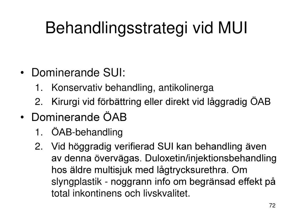 Behandlingsstrategi vid MUI