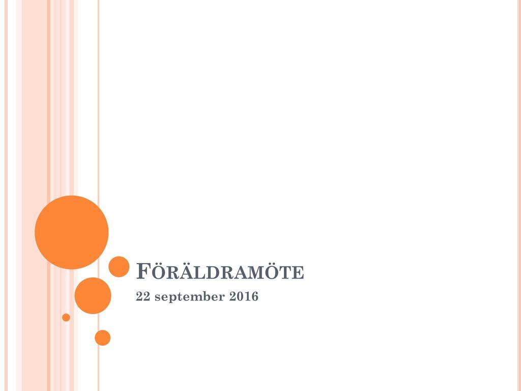 Föräldramöte 22 september 2016