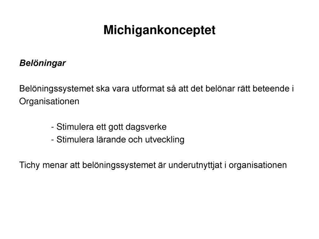 Michigankonceptet Belöningar