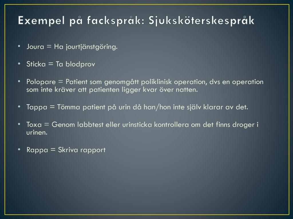 Exempel på fackspråk: Sjuksköterskespråk