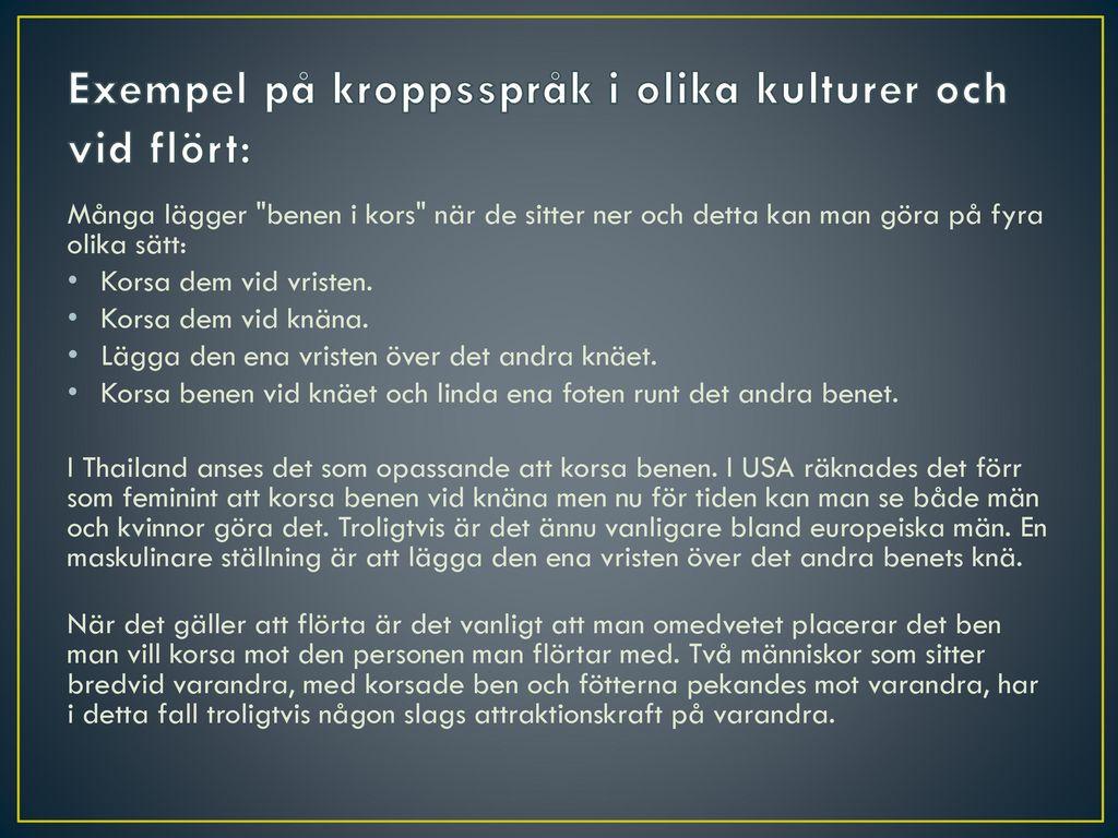 Exempel på kroppsspråk i olika kulturer och vid flört: