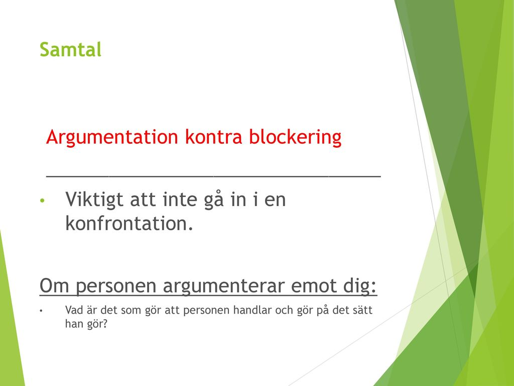 Argumentation kontra blockering ________________________________
