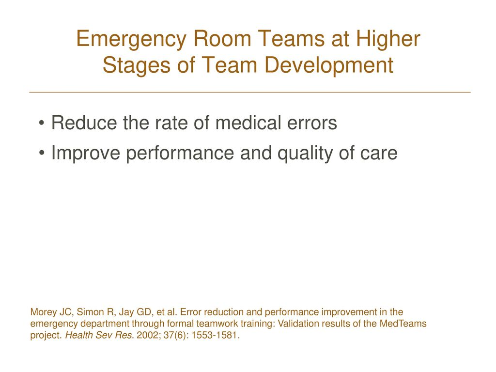 Emergency Room Teams at Higher Stages of Team Development