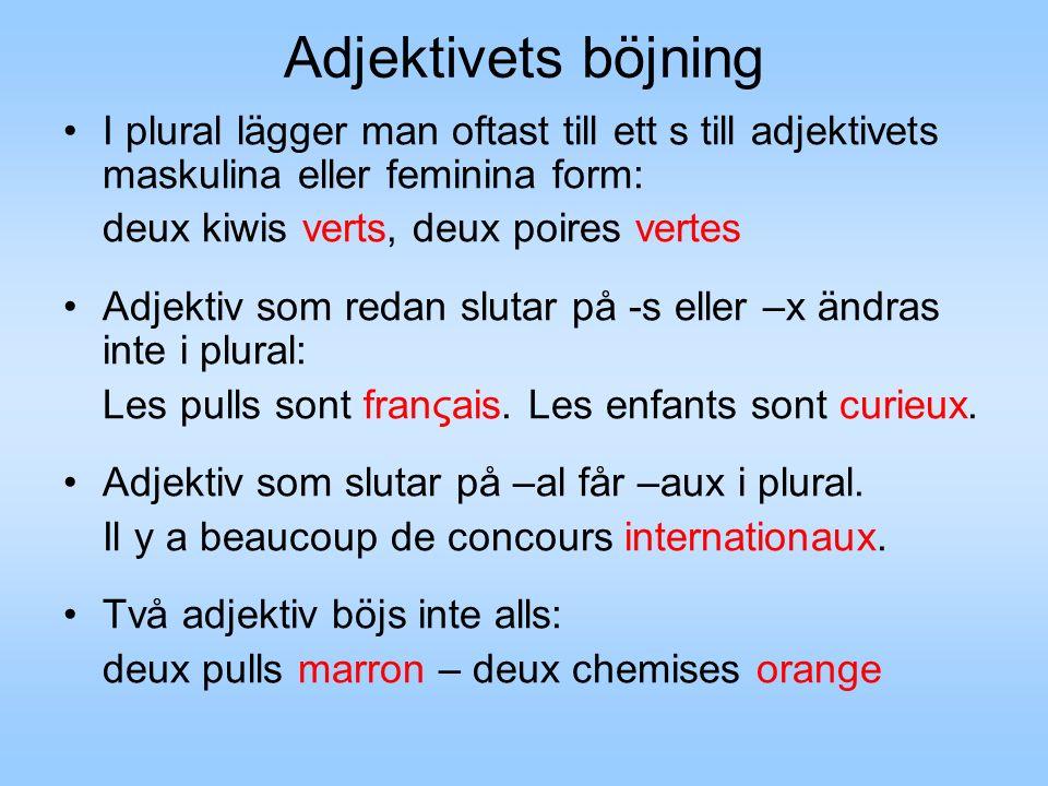 Adjektivets böjning I plural lägger man oftast till ett s till adjektivets maskulina eller feminina form: