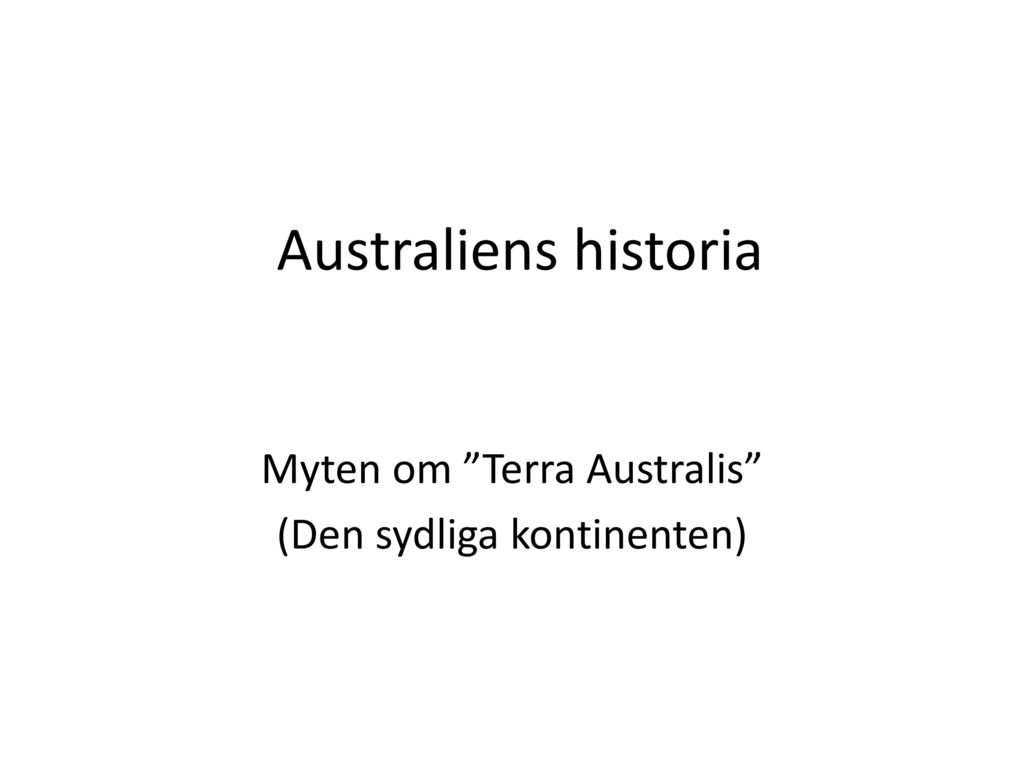 Myten om Terra Australis (Den sydliga kontinenten)
