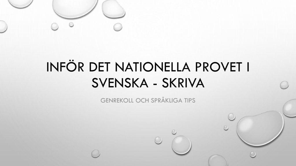 Inför det nationella provet i svenska - skriva