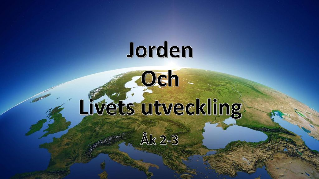 Jorden Och Livets utveckling