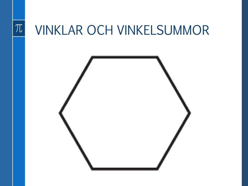 GENOMGÅNG 4.2 Vinklar och vinkelsummor Geometri och bevis
