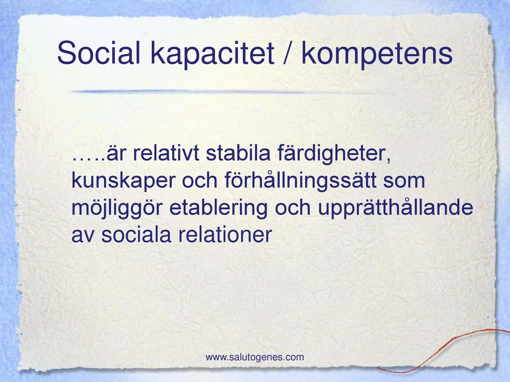 Social kapacitet / kompetens