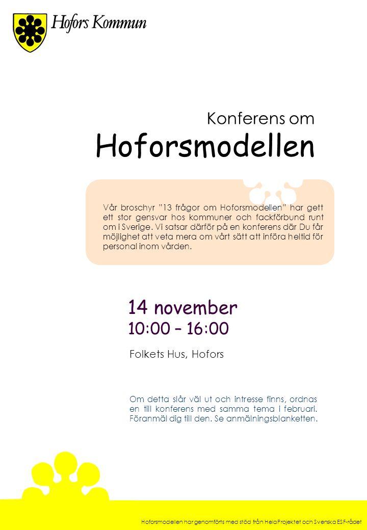 Hoforsmodellen 14 november Konferens om 10:00 – 16:00