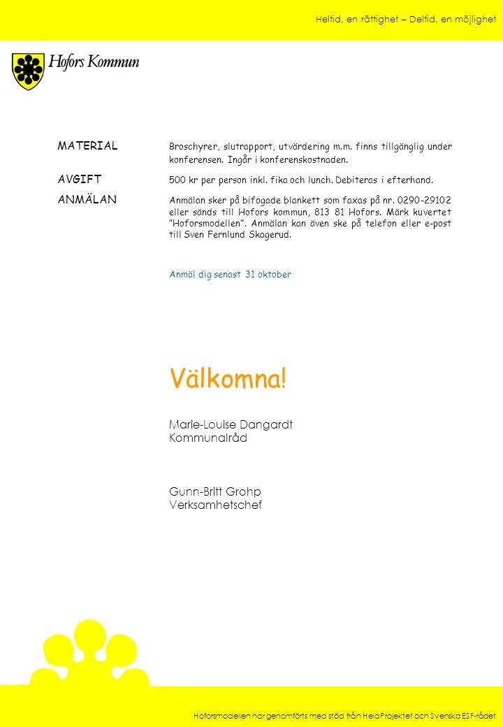 MATERIAL. Broschyrer, slutrapport, utvärdering m. m