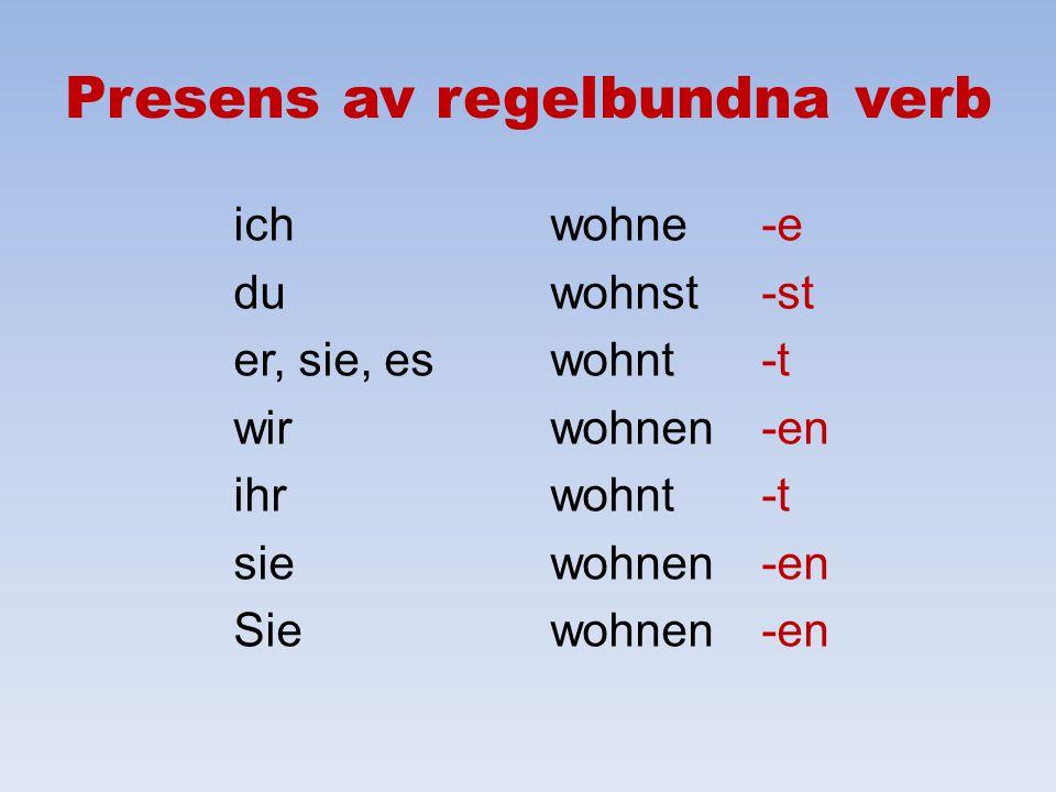 Presens av regelbundna verb