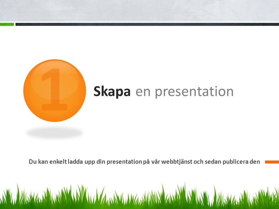 1 Skapa en presentation.