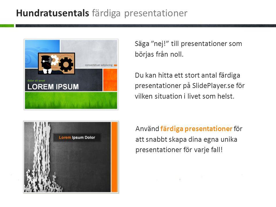 Hundratusentals färdiga presentationer