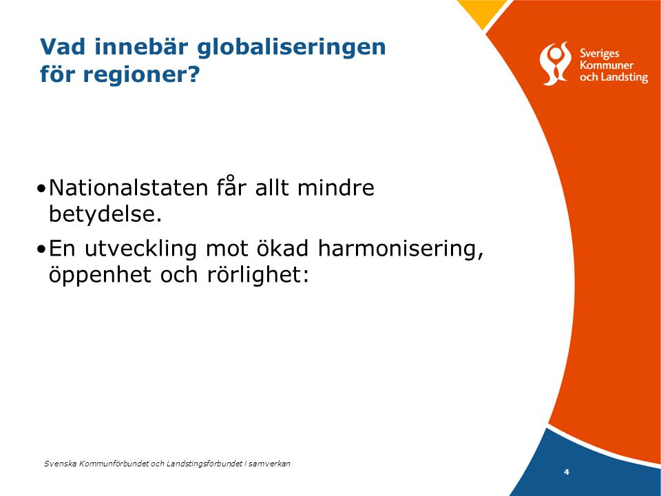 Vad innebär globaliseringen för regioner