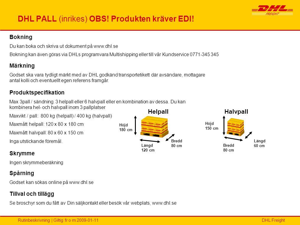 DHL PALL (inrikes) OBS! Produkten kräver EDI!