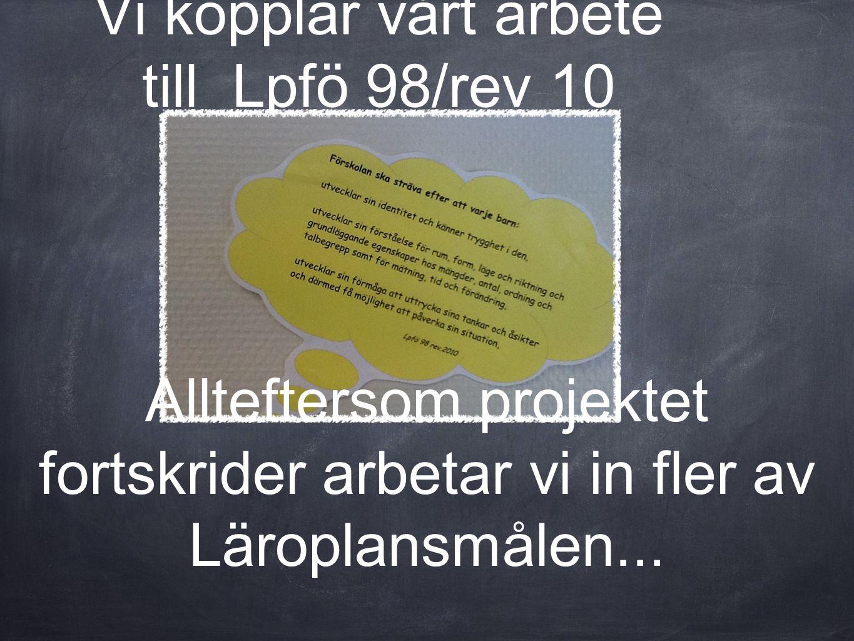 Vi kopplar vårt arbete till Lpfö 98/rev 10