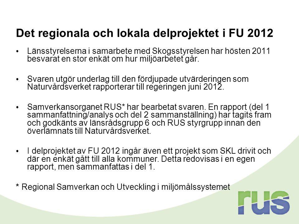 Det regionala och lokala delprojektet i FU 2012