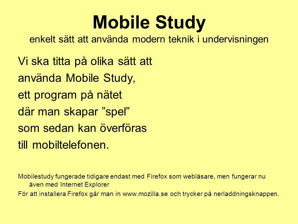 Mobile Study enkelt sätt att använda modern teknik i undervisningen