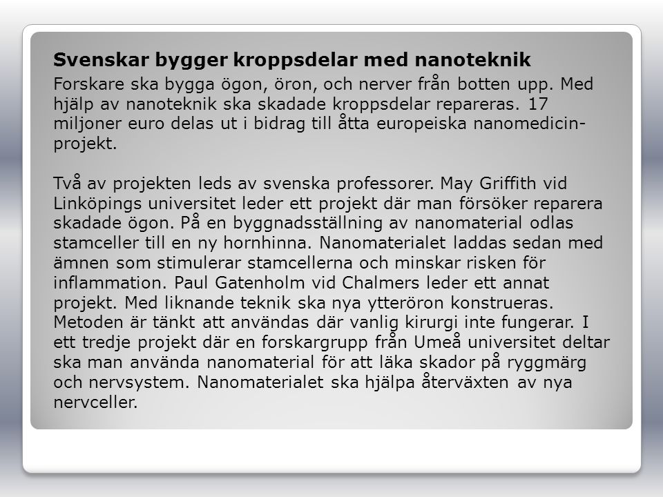 Svenskar bygger kroppsdelar med nanoteknik