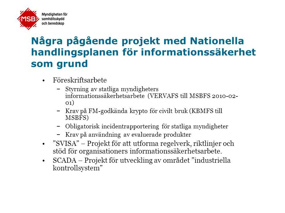 Några pågående projekt med Nationella handlingsplanen för informationssäkerhet som grund