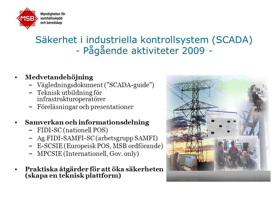 Säkerhet i industriella kontrollsystem (SCADA) - Pågående aktiviteter 2009 -