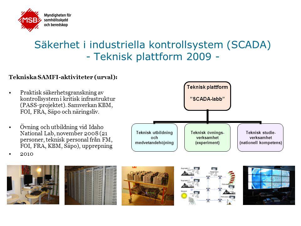 Säkerhet i industriella kontrollsystem (SCADA) - Teknisk plattform 2009 -