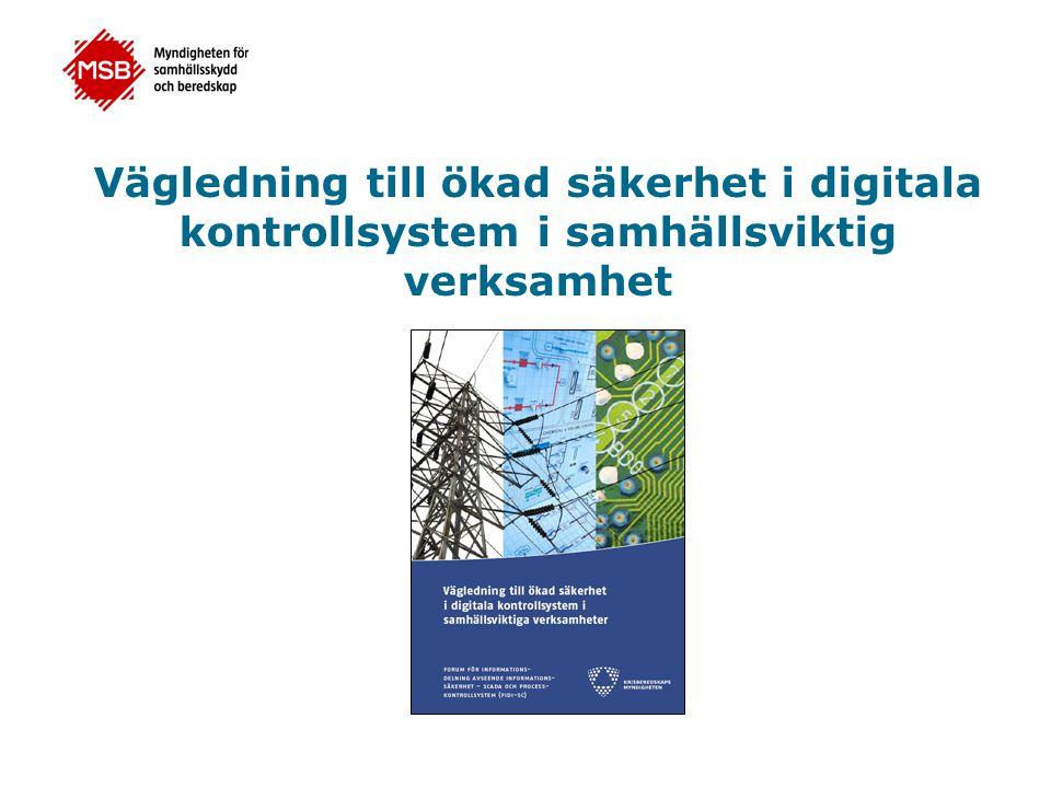 Vägledning till ökad säkerhet i digitala kontrollsystem i samhällsviktig verksamhet