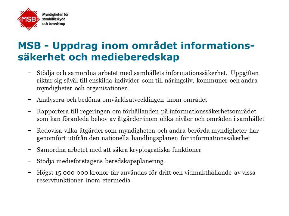 MSB - Uppdrag inom området informations-säkerhet och medieberedskap