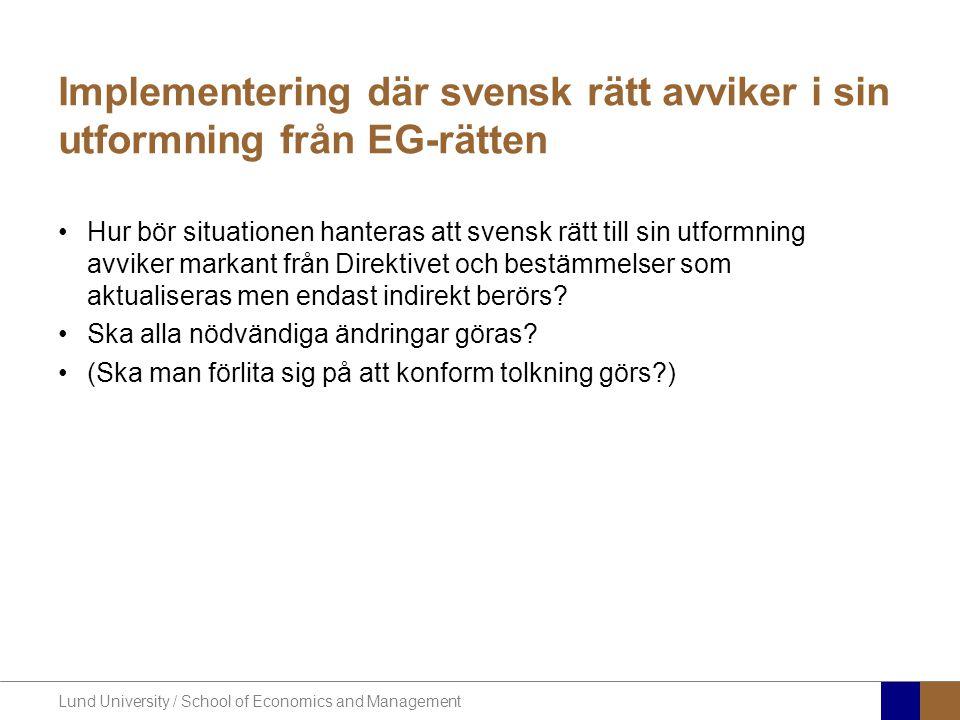Implementering där svensk rätt avviker i sin utformning från EG-rätten