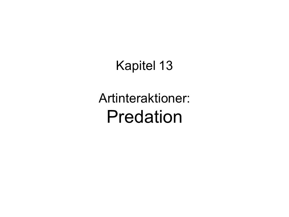 Artinteraktioner: Predation