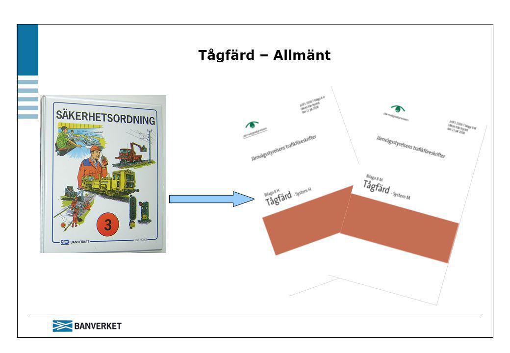 Tågfärd – Allmänt Banverkets lärarledda utbildning i JTF, Bilaga 8 Tågfärd 4-04-01.
