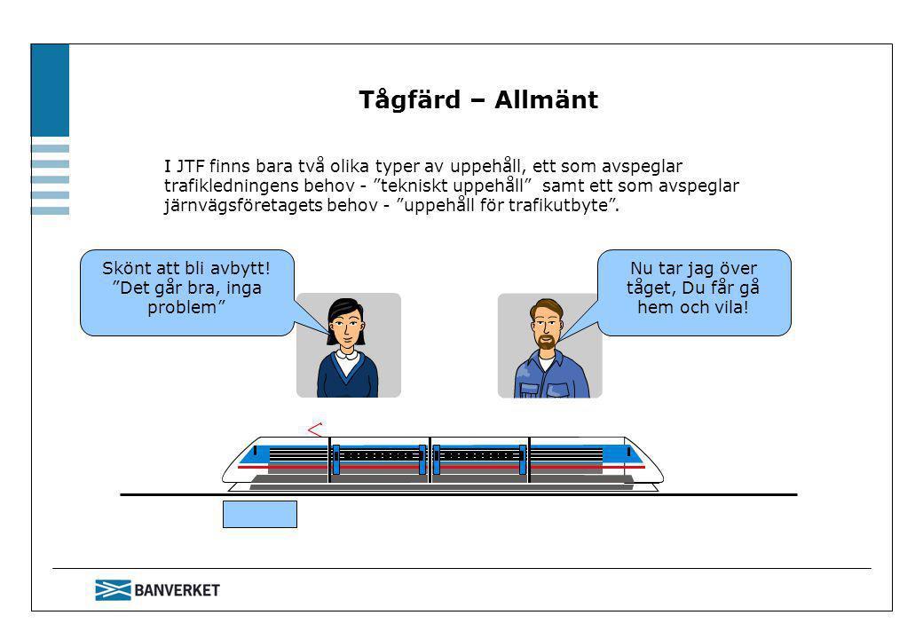 Tågfärd – Allmänt