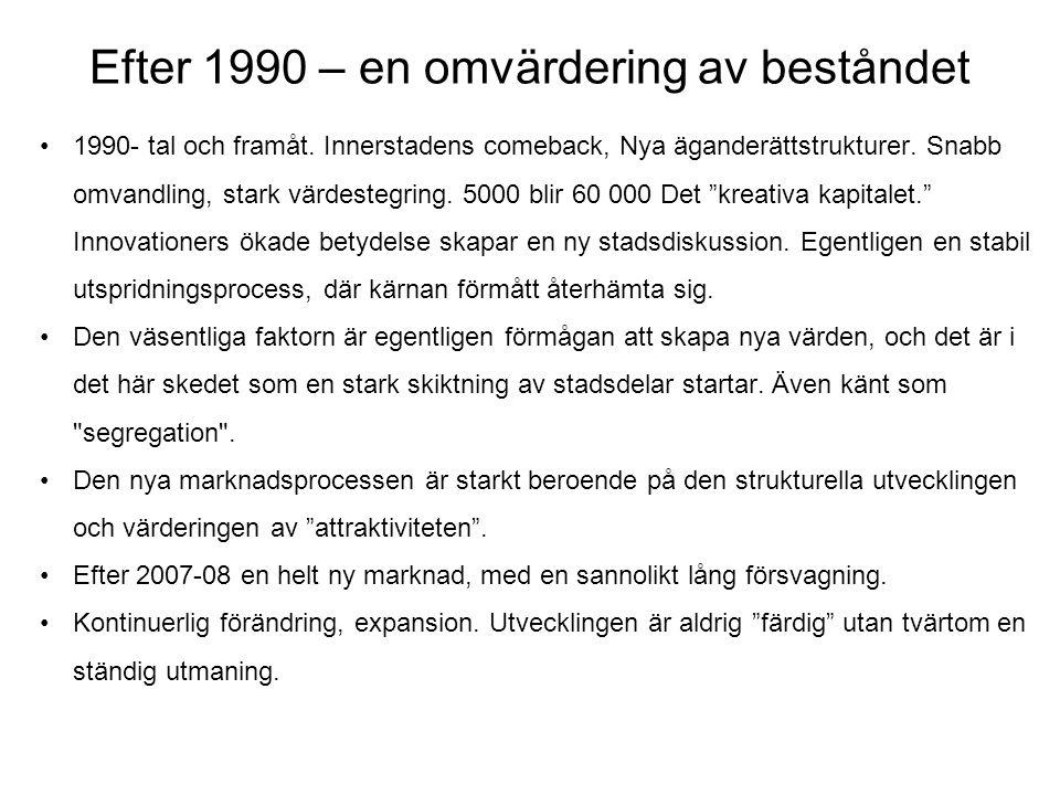 Efter 1990 – en omvärdering av beståndet