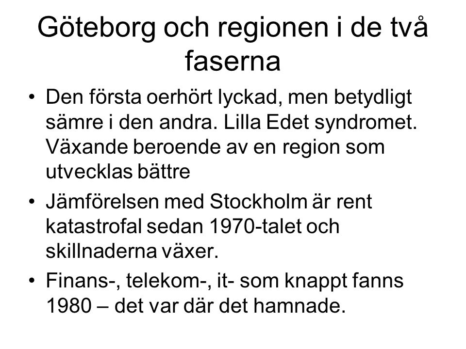Göteborg och regionen i de två faserna