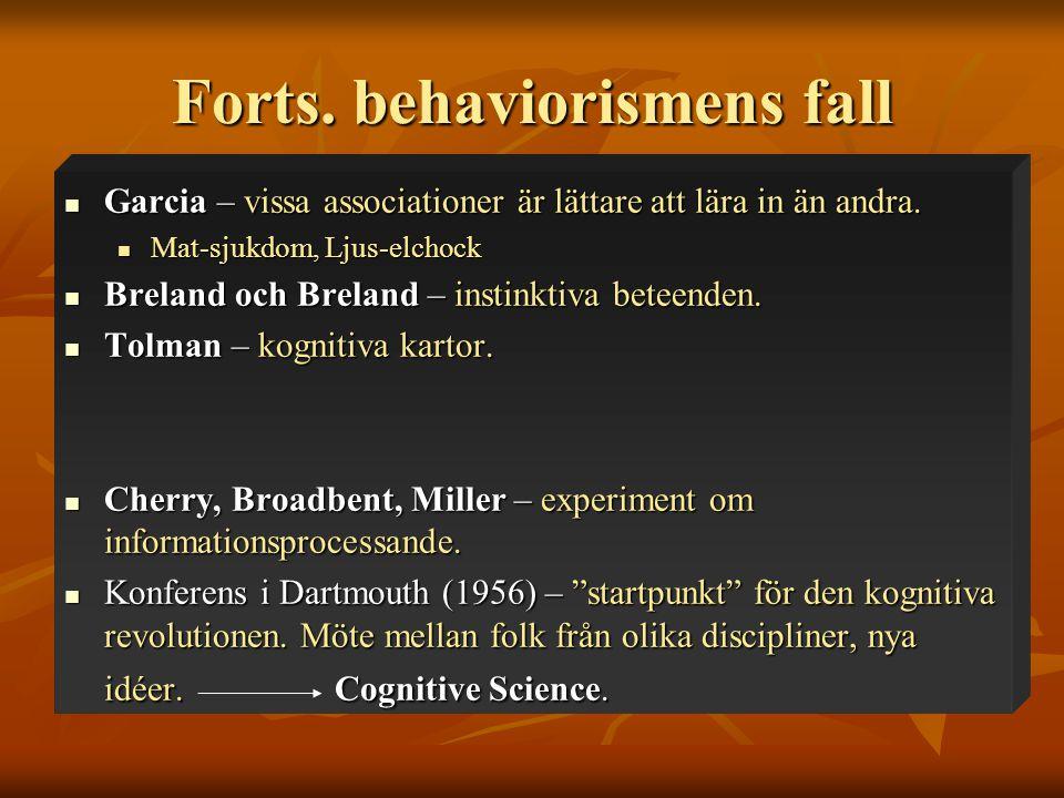 Forts. behaviorismens fall