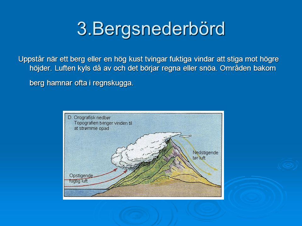 3.Bergsnederbörd