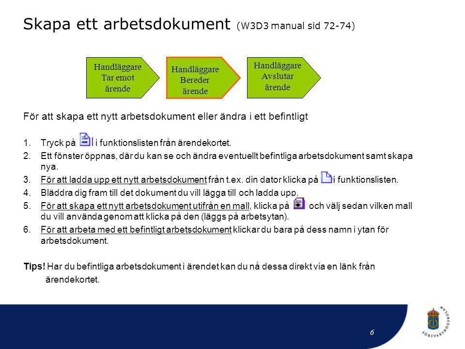Skapa ett arbetsdokument (W3D3 manual sid 72-74)