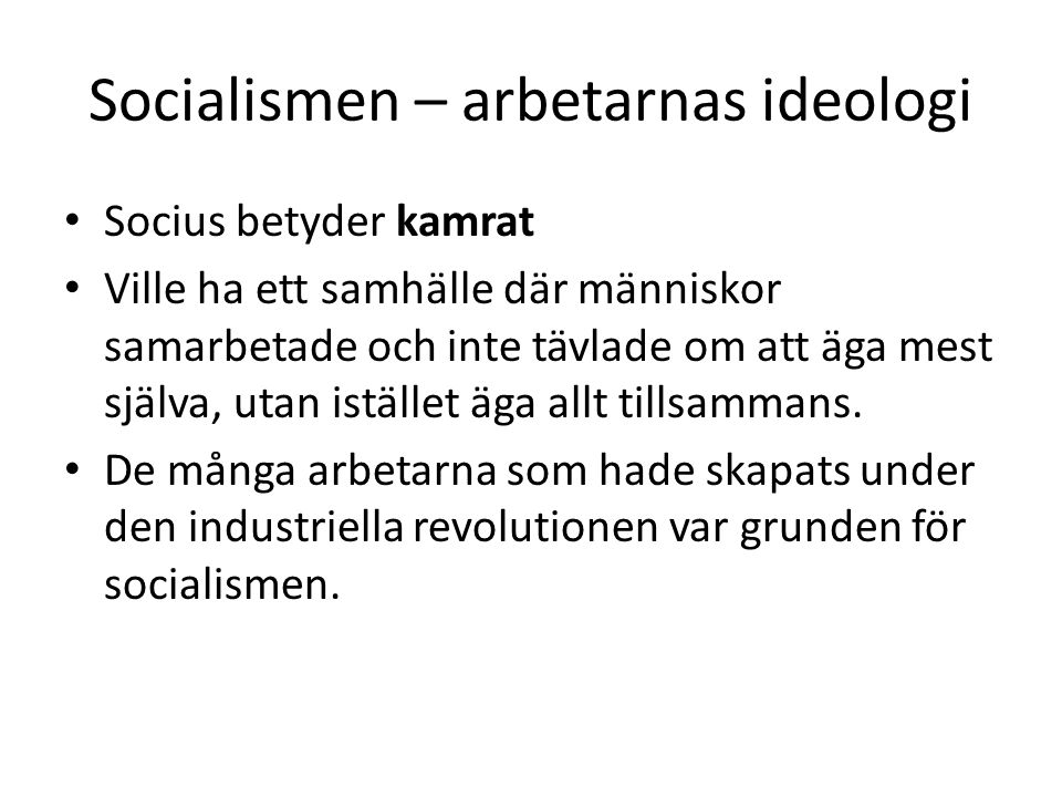 Socialismen – arbetarnas ideologi