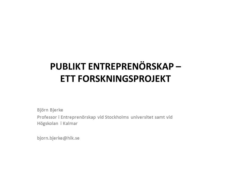 PUBLIKT ENTREPRENÖRSKAP – ETT FORSKNINGSPROJEKT