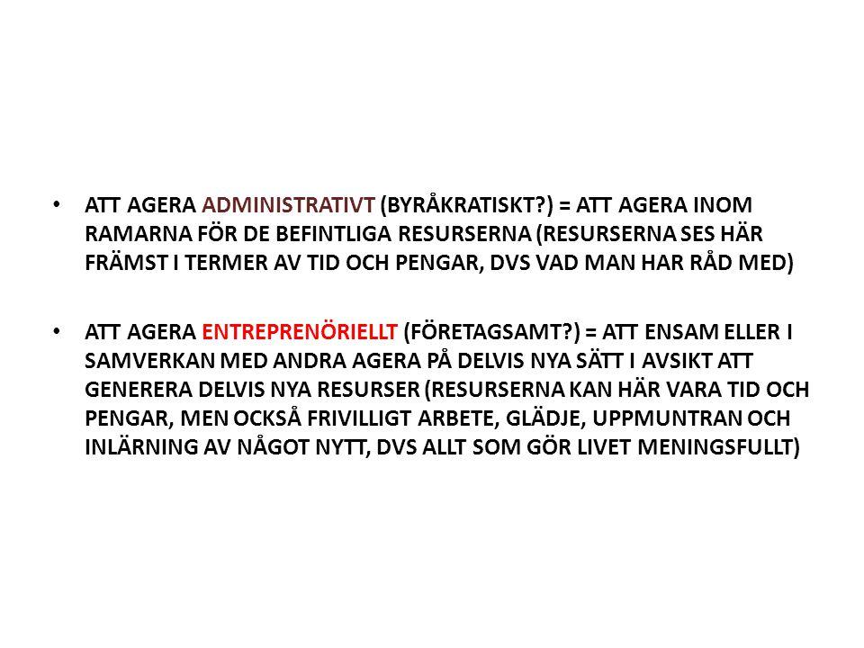 ATT AGERA ADMINISTRATIVT (BYRÅKRATISKT