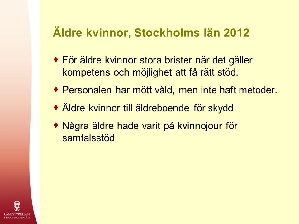 Äldre kvinnor, Stockholms län 2012