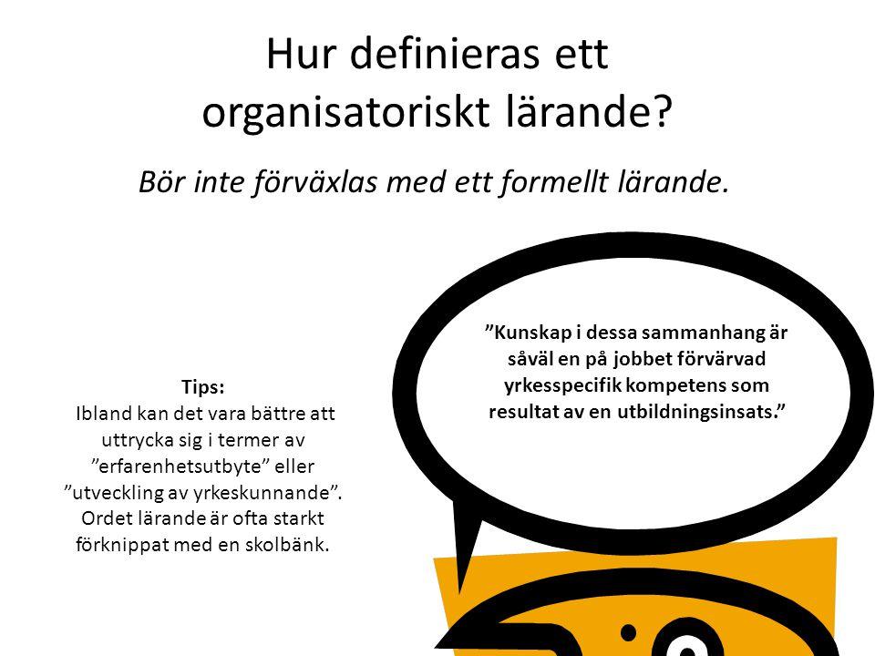 Hur definieras ett organisatoriskt lärande