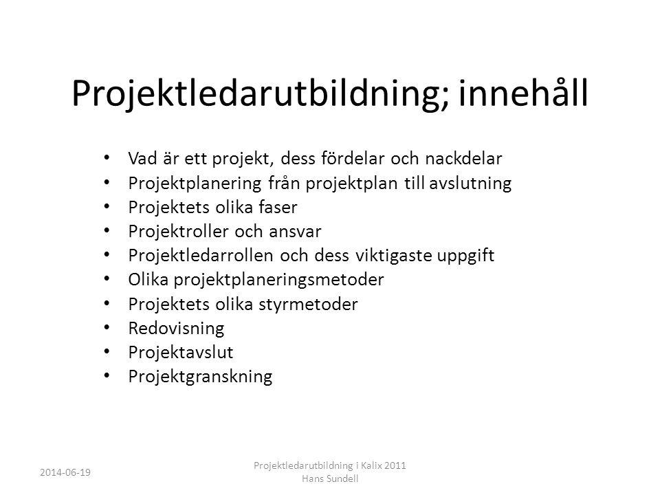 Projektledarutbildning; innehåll