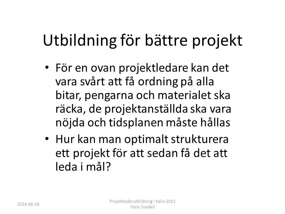 Utbildning för bättre projekt