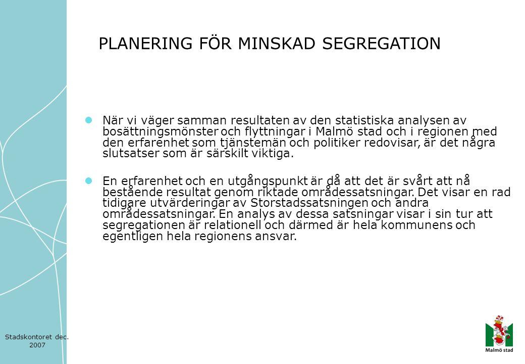 PLANERING FÖR MINSKAD SEGREGATION