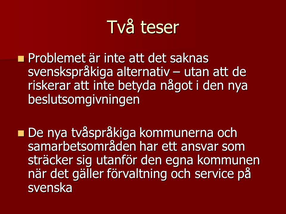 Två teser Problemet är inte att det saknas svenskspråkiga alternativ – utan att de riskerar att inte betyda något i den nya beslutsomgivningen.